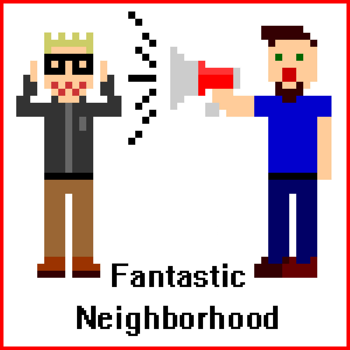 Fantastic Neighborhood Podcast